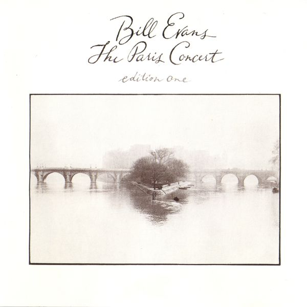 Bill Evans The Paris Concert vol. 1