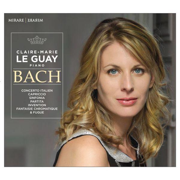 Claire-Marie Le Guay - Bach Mirare 2015