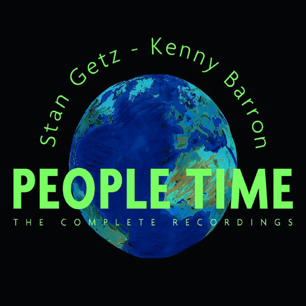 Stan Getz Kenny Barron People Time The Complete Recordings