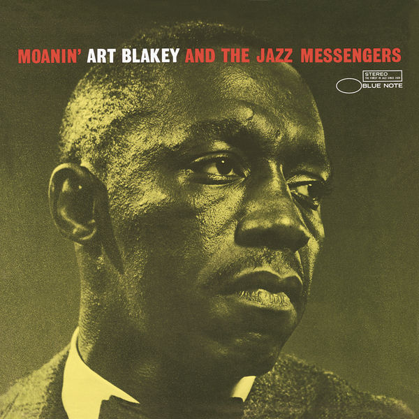 Art Blakey and the Jazz Messengers Moanin Blue Note 24 192