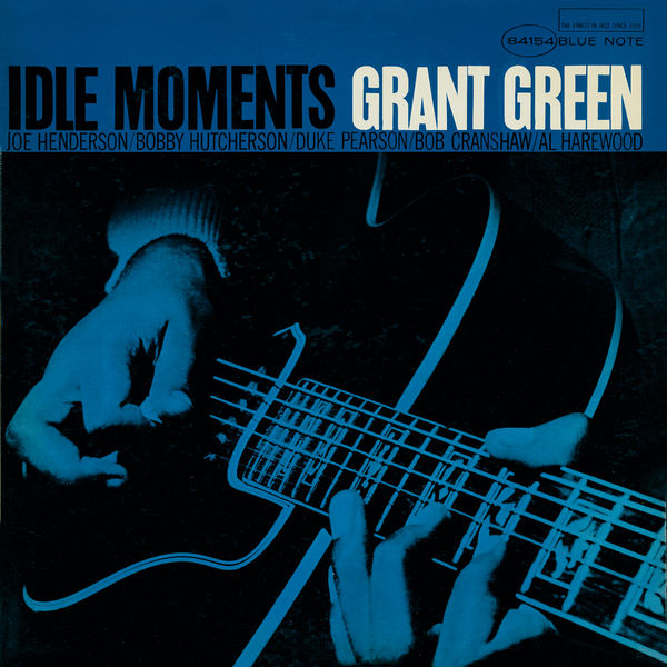 Grant Green Idle Moments 24 192 Blue Note
