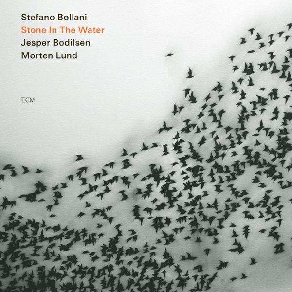 Stefano Bollani Stone In The Water ECM 2009