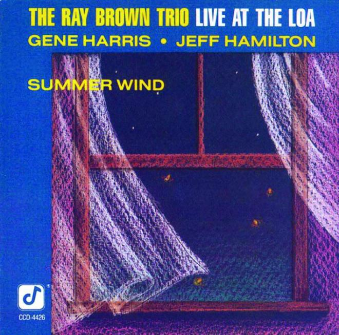 Ray Brown Trio Summer Wind Live At The Loa Concord