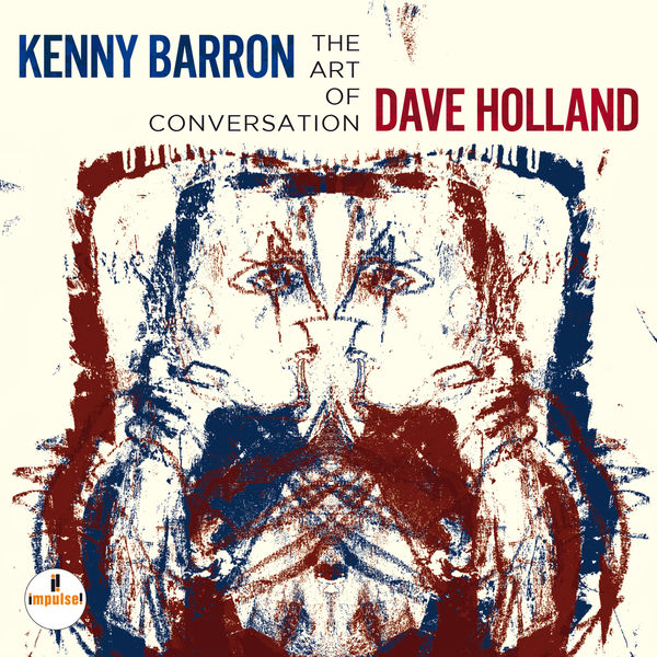 Kenny Barron Dave Holland The Art Of Conversation Impulse 2014