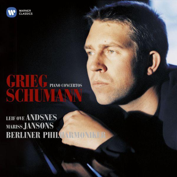 Grieg Schumann Piano Concertos Leif Ove Andsnes Maris Jansons Berliner Philharmoniker