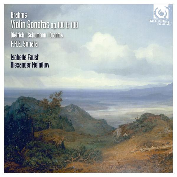 Brahms Isabelle Faust Alexander Melnikov Violin Sonatas 2 & 3 Harmonia Mundi 2015