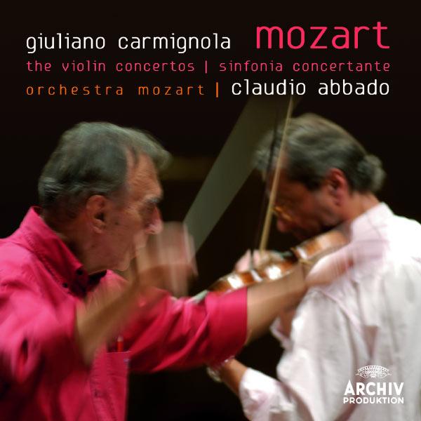 Mozart Violin Concertos Giuliano Carmignola Claudio Abbado Orchestra Mozart DG Archiv