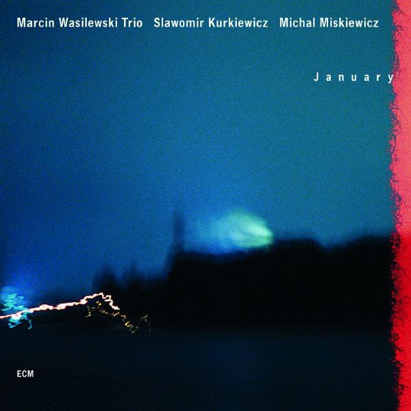 Marcin Wasilewski January