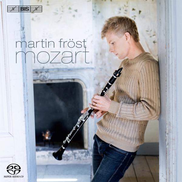 Mozart Clarinet Concerto Kegelstatt Trio Martin Fröst Deutsche Kammerphilhamonie Bremen BIS