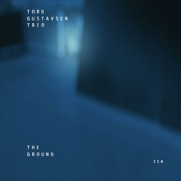 Tord Gustavsen Trio The Ground 24 96 ECM 2005