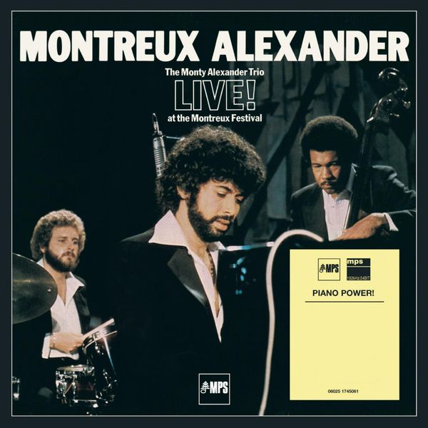 Montreux Alexander - The Monty Alexander Trio Live! At The Montreux Festival MPS