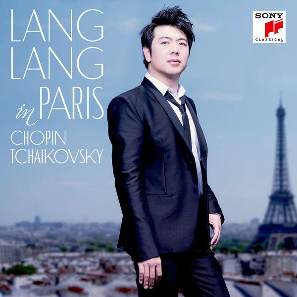Lang Lang in Paris Chopin Tchaikovsky Sony 2015