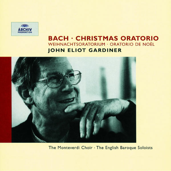 Bach Christmas Oratorio John Eliot Gardiner Monteverdi Choir English Baroque Soloists DG Archiv 1987