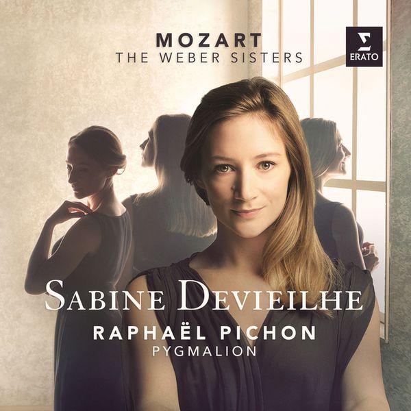 Mozart: The Weber Sisters Sabine Devielhe Raphael Pichon Pgymalion Erato 2015