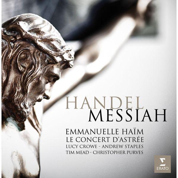 Handel: Messiah - Emannuelle Haïm Le Concert d'Astree Erato 24/96