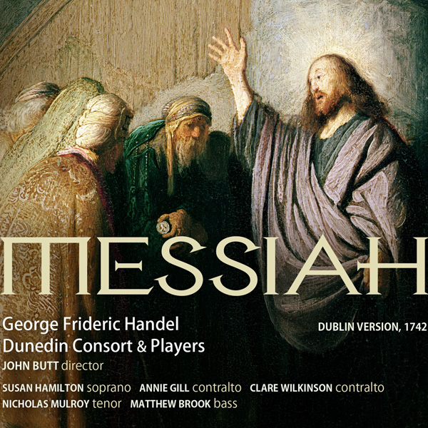 Handel: Messiah - Dunedin Consort & Players John Butt Linn Records