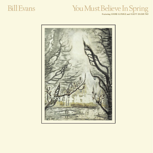 Bill Evans You Must Believe In Spring Rhino Warner 1977