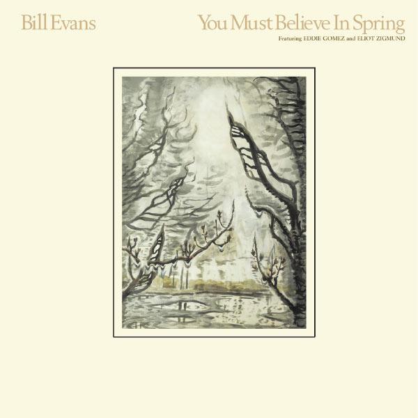 Bill Evans You Must Believe In Spring Rhino Warner 1977