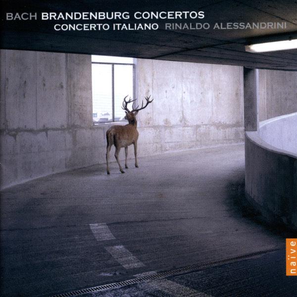 Bach Brandenburg Concertos Rinaldo Alessandrini Naive 2005