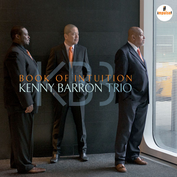 Kenn Barron Trio Book Of Intuition Review 24 96 Impulse