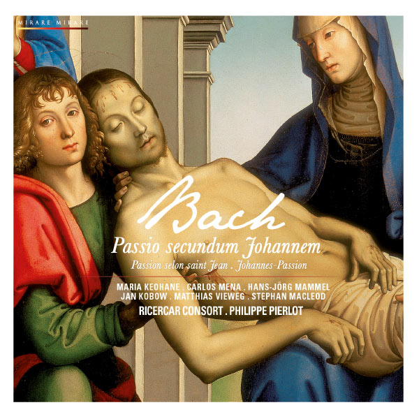 Bach: St John Passion Philippe Pierrot Ricercar Consort Mirare 2011 24 88