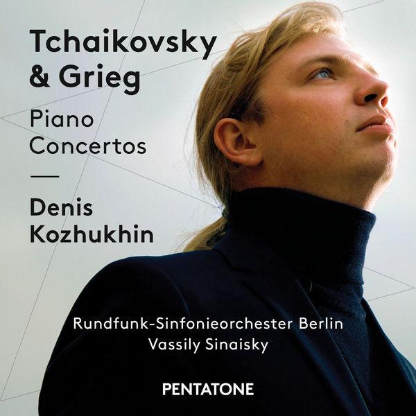 Tchaikovsky & Grieg: Piano Concertos - Denis Kozhukin - Vassily Sinaisky - Rundfunk-Sinfonieorchester Berlin Pentatone 2016 DSD