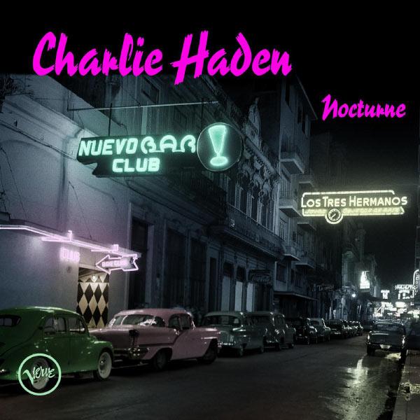 Charlie Haden Nocturne Verve 2001