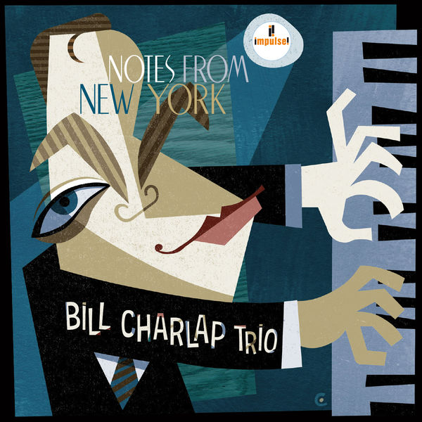 Bill Charlap Trio: Notes From New York 24 96 Impulse 2016
