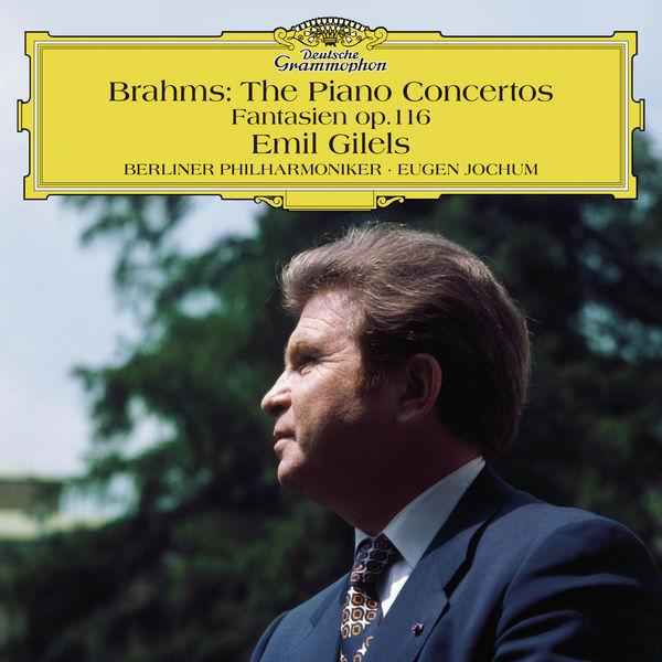 Brahms: The Piano Concertos Emil Gilels Eugen Bochum Berliner Philharmoniker 24/96 DG 1972 2015