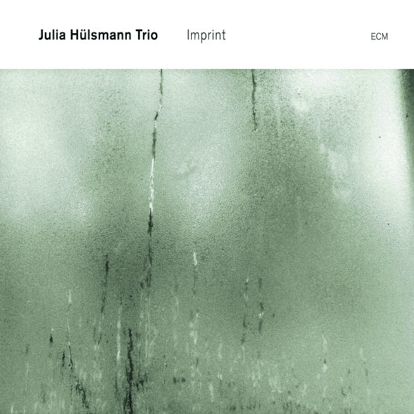 Julia Hülsmann Trio Imprint ECM 2011