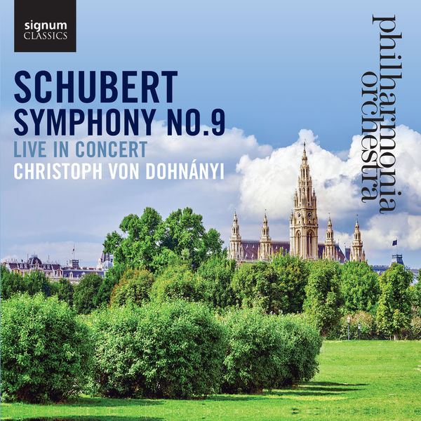 Schubert: Symphony No. 9 Live In Concert Christoph von Dohnanyi Philharmonia Orchestra Signum Classics