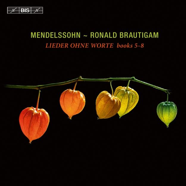 Felix Mendelssohn Lieder Ohne Worte Books 5-8 Ronald Brautigam 24 96 BIS 2016