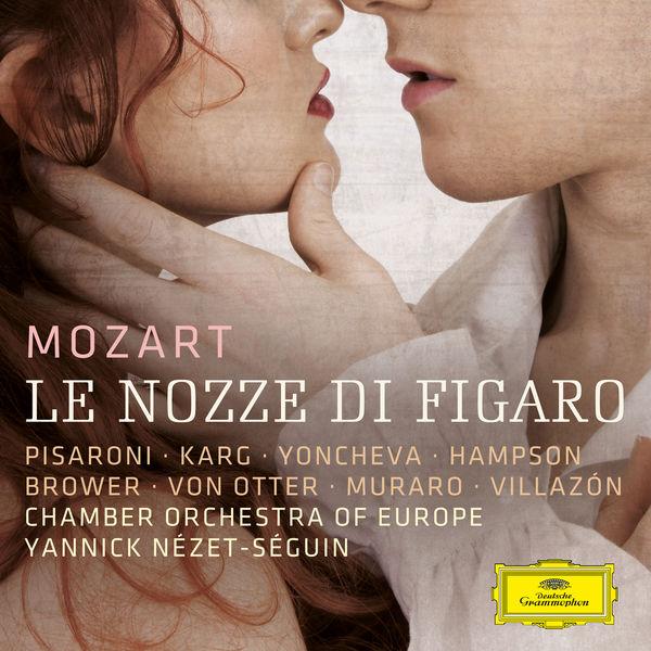 Mozart: Le Nozze di Figaro - Yannick Nézet-Séguin - Chamber Orchestra of Europe 24/96 Deutsche Grammophon 2016