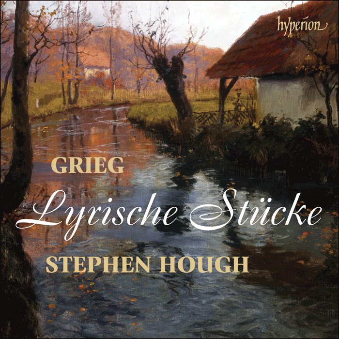 Grieg Lyric Pieces Stephen Hough Hyperion 2016