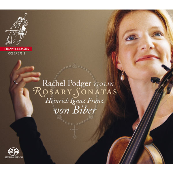 Biber: Rosary Sonatas - Rachel Podger Channel Classics 2016 DSD