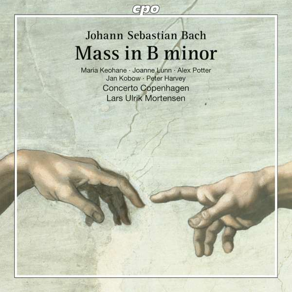 Bach: Mass in B Minor Lars Ulrik Mortensen Concerto Copenhagen CPO