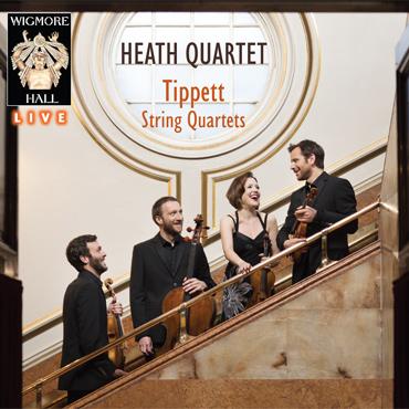 Tippett String Quartets Heath Quartet Wigmore Hall Live