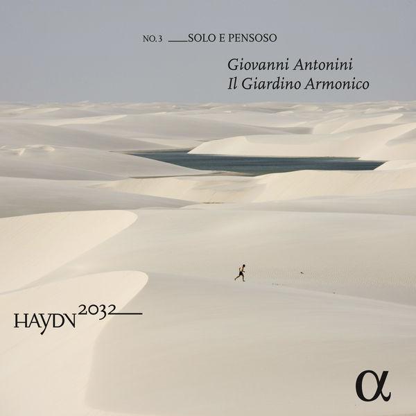 Giovanni Antonini Il Giardino Armonico Haydn 2032 No. 3 Solo e pensoso Alpha Classics 2016