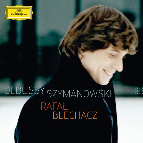 Debussy Szymanowksi Rafal Blechacz Deusche Grammophone 2012