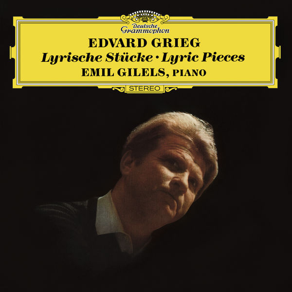 Edvard Grieg Lyric Pieces Emil Gilels Deutsche Grammophon 24 96