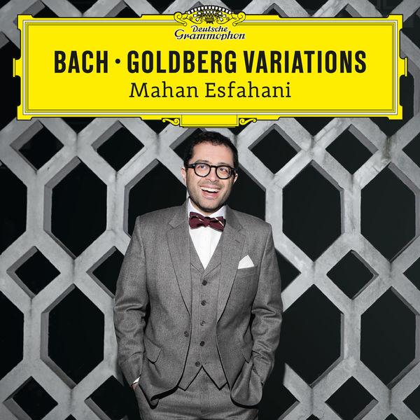 Bach: Goldberg Variations - Mahan Esfahani (24/48) Deutsche Grammophon 2016