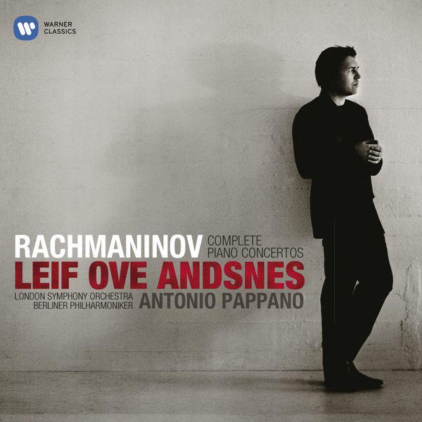 Rachmaninov Complete Piano Concertos Leif Ove Andsnes London Symphony Orchestra Berliner Philharmoniker Antonio Pappano Warner Classics