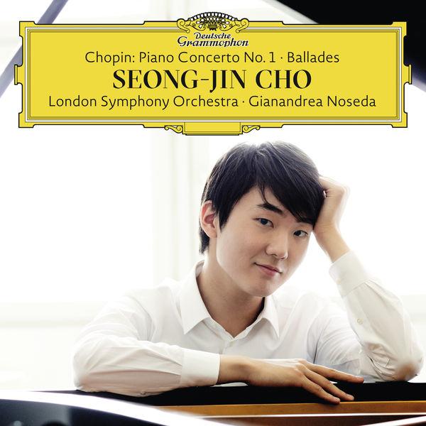 Chopin: PIano Concerto No. 1 / Ballades Seong-Jin Cho, London Symphony Orchestra, Giandandrea Noseda Deutsche Grammophon 2016 24/96