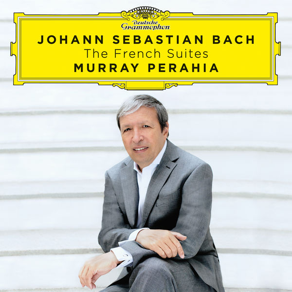 Johann Sebastian Bach: The French Suites - Murray Perahia (24/96) Deutsche Grammophon 2016