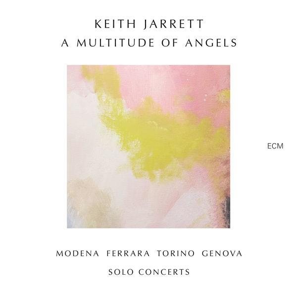 Keith Jarrett A Multitude Of Angels Modena Ferrara Torino Genova Solo Concerts ECM 2016