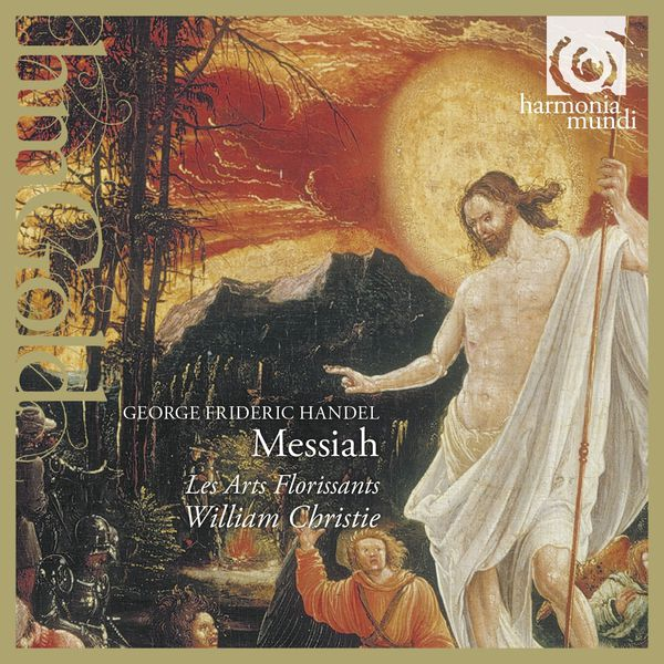 Handel: Messiah - Les Arts Florissants - William Christie Harmonia Mundi