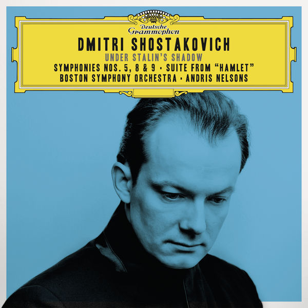 Shostakovich: Symphonies Nos. 5, 8 & 9 - Andris Nelsons - Boston Symphony Orchestra
