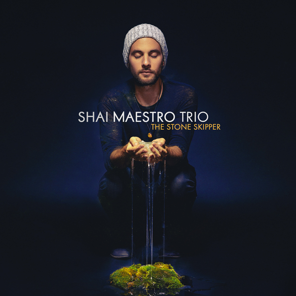 Shai Maestro Trio The Stone Skipper 24 96