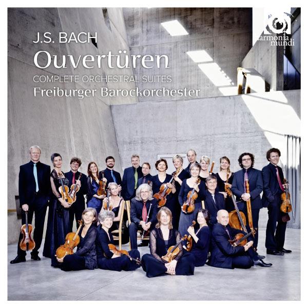 Bach: Ouvertüren - Complete Orchestral Suites - Freiburger Barockorchester Harmonia Mundi