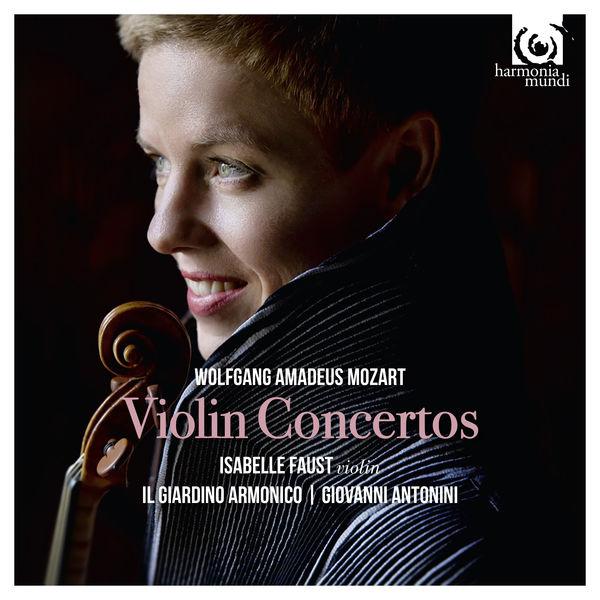 Mozart: Violin Concertos Isabelle Faust Il Giardino Armonico Giovanni Antonini Harmonia Mundi 2016 24/96